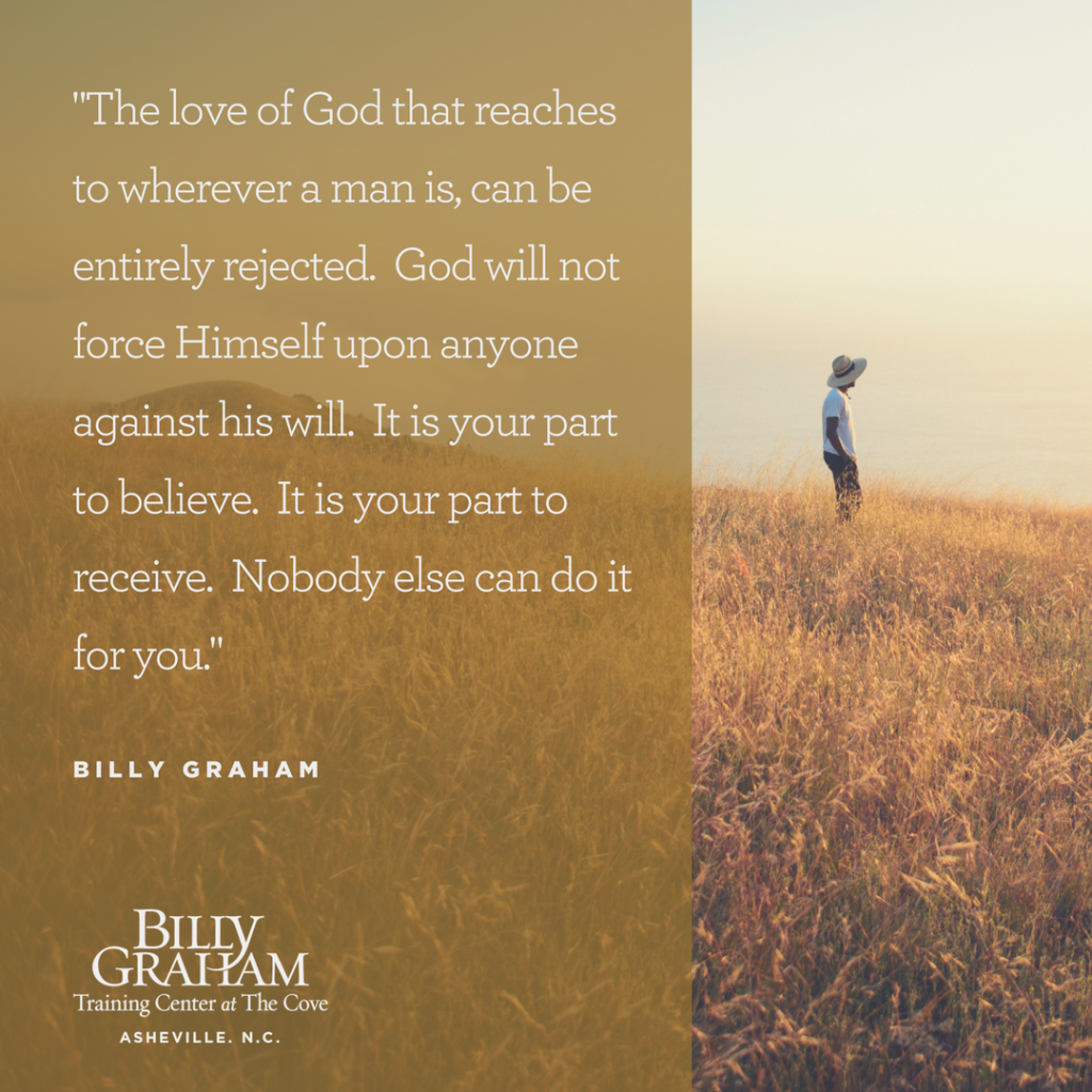 The love of God can be rejected quote by Billy Graham Cove