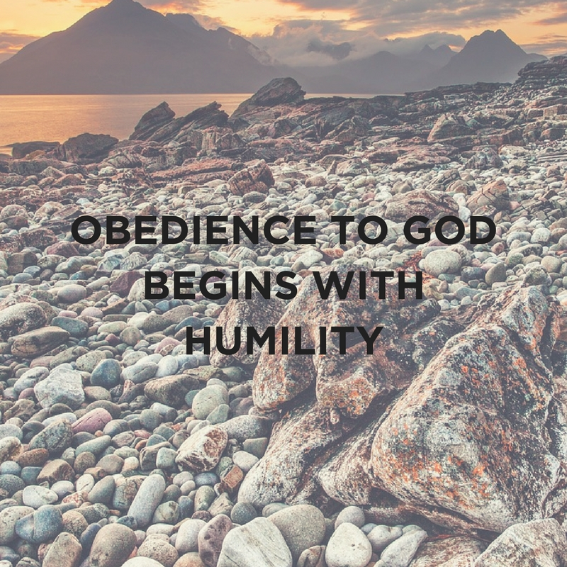 KG BS OBEDIENCE TO GOD BEGINS WITH HUMILITY